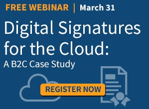 Webinar: Digital Signatures for the Cloud