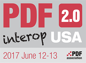 PDF 2.0 interop USA, 2017 June 12-13