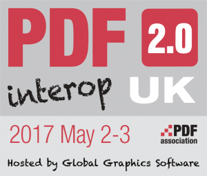 PDF 2.0 interop UK, 2017 May 2-3