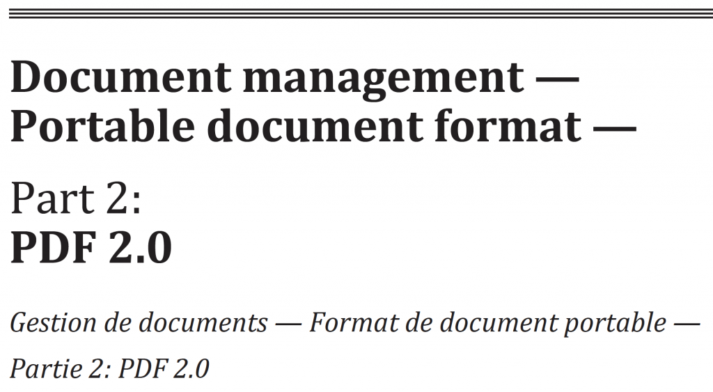 Document management — Portable document format —Part 2: PDF 2.0 Gestion de documents — Format de document portable —Partie 2: PDF 2.0