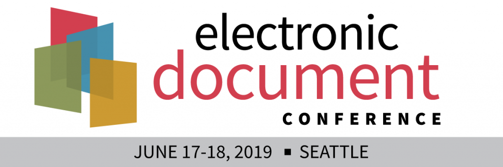 Electronic Document Conference June 17-18 2019, Seattle