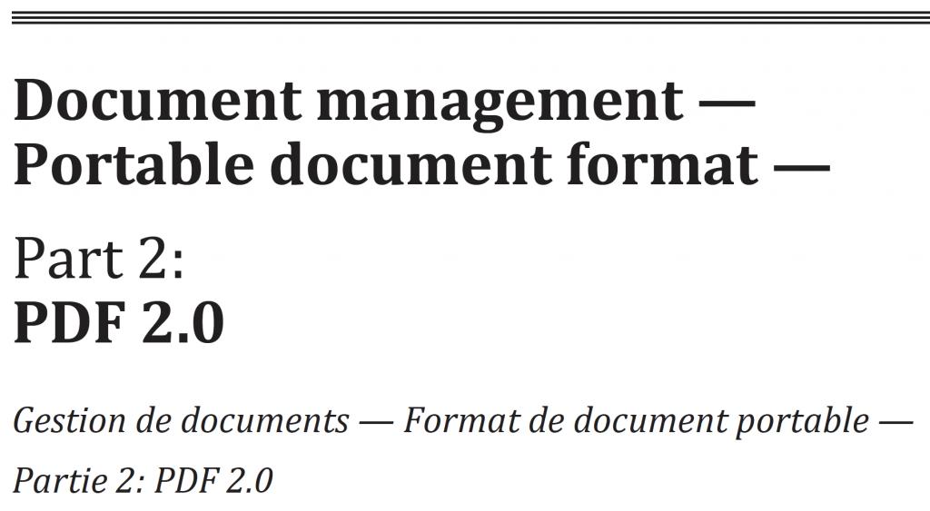 Document management — Portable document format —Part 2: PDF 2.0 Gestion de documents — Format de document portable —Partie 2: PDF 2.0