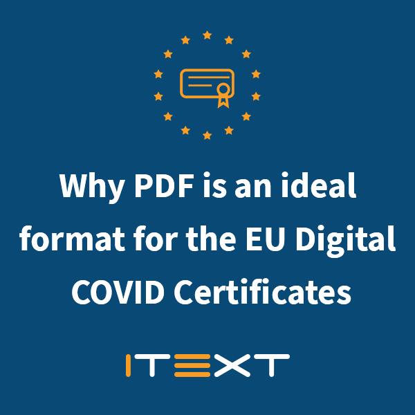EU Certificate and iText logo with Why PDF is an ideal format for COVID certificates square shape