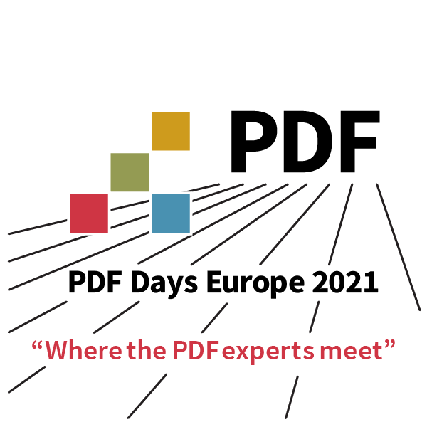 "PDF Days Europe 2021: ""Where the PDF Experts Meet"""